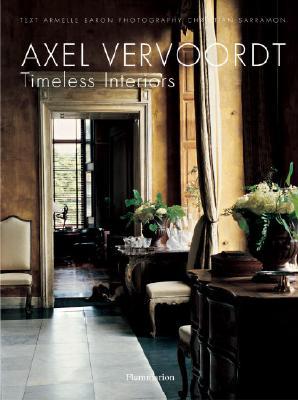 Axel Vervoordt By Baron, Armelle/ Sarramon, Christian (PHT)